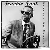 Play & Download Legends of Reggae by Frankie Paul | Napster