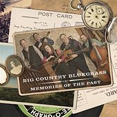Play & Download Memories Of The Past by Big Country Bluegrass | Napster