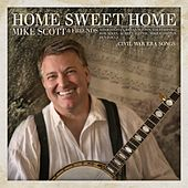 Play & Download Home Sweet Home (Civil War Era Songs) by Mike Scott | Napster
