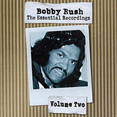 Play & Download The Essential Recordings - Vol.2 by Bobby Rush | Napster