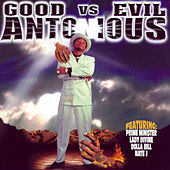 Play & Download Good Vs. Evil by Antonious | Napster