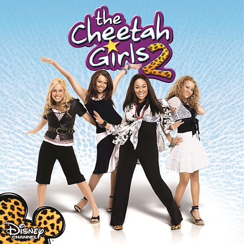 Play & Download The Cheetah Girls 2 by Various Artists   Napster