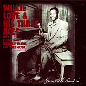 Play & Download Greenville Smokin' by Willie Love & His Three Aces | Napster