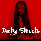Dirty Streets by Niyorah