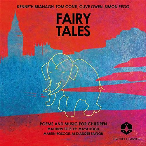 Fairy Tales: Poems and Music for Children by Various Artists