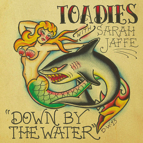 Down by the Water by Toadies