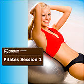 Play & Download Napster Pres. Pilates Session, Vol. 1 by Various Artists | Napster