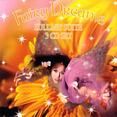 Play & Download Lullaby Suite by Fairy Dreams | Napster