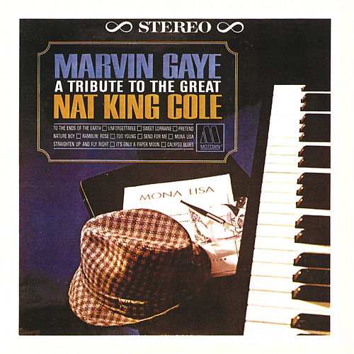 Play & Download A Tribute To The Great Nat 'King' Cole by Marvin Gaye | Napster