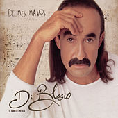 Play & Download De Mis Manos by Di Blasio | Napster