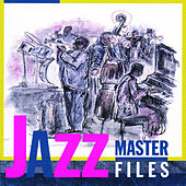 Jazz Master Files by Various Artists