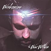 Play & Download The War Within (Deluxe Edition) by Wrekonize | Napster