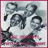 Play & Download Vintage Vocal Harmony by The Ink Spots | Napster