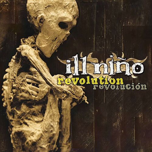 Play & Download Revolution/Revolucion by Ill Nino | Napster