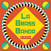 Play & Download Europa by LaBrassBanda | Napster