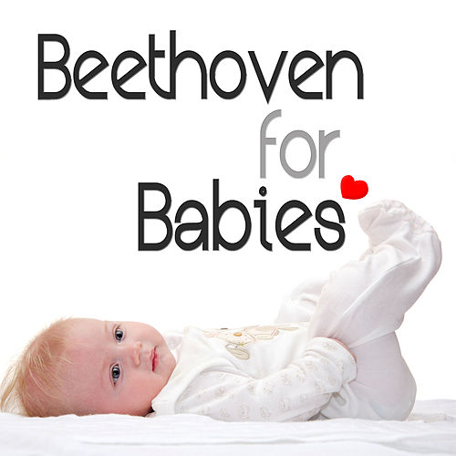 Beethoven for Babies by London Symphony Orchestra