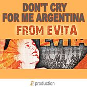 Play & Download Don't Cry for Me Argentina (From