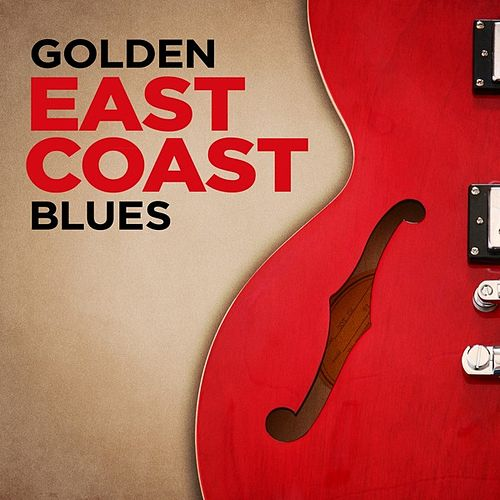 Golden East Coast Blues by Various Artists