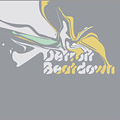 Detroit Beatdown Volume One by Various Artists