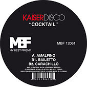 Play & Download Cocktail by Kaiserdisco   Napster