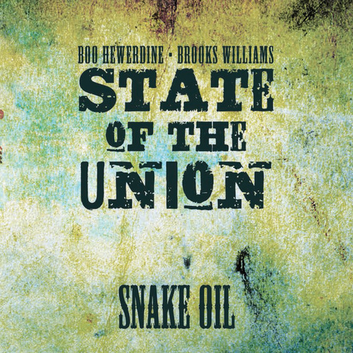 Snake Oil by State of the Union