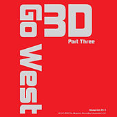 Play & Download 3D, Pt. 3 by Go West | Napster