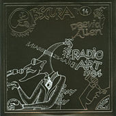 Play & Download Bananamoon Obscura No. 14: Radio Art 1984 by Daevid Allen | Napster