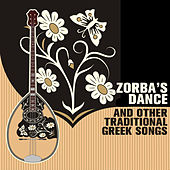 Zorba's Dance and Other Traditional Greek Songs by Various Artists