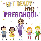 Get Ready for Preschool by The Kiboomers