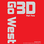 Play & Download 3D, Pt. 2 by Go West | Napster
