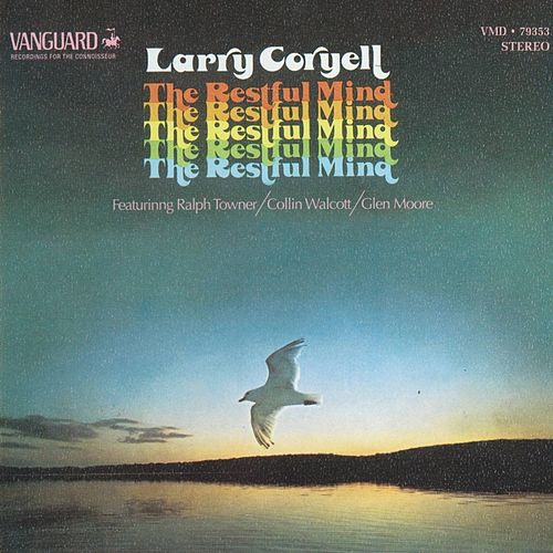 Play & Download The Restful Mind by Larry Coryell | Napster