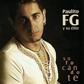 Play & Download Sofocándote by Paulito F.G. | Napster