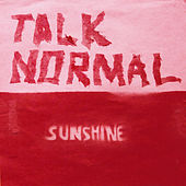 Play & Download Sunshine by Talk Normal | Napster