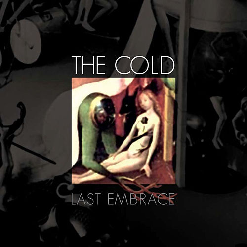 Last Embrace by The Cold