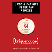 Play & Download Peter Pan Remixes by J-Rod | Napster