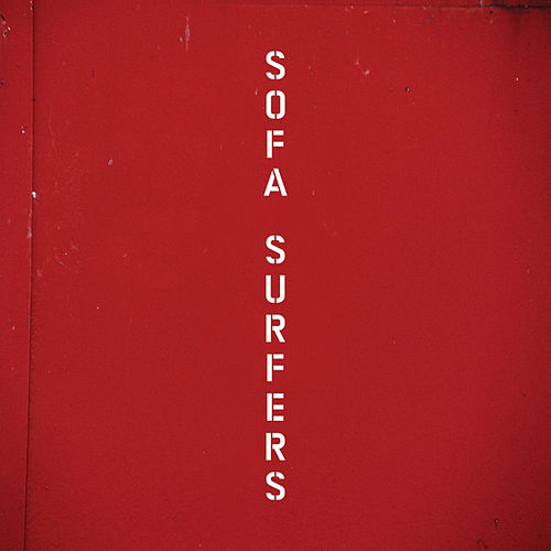 Sofa Surfers by Sofa Surfers