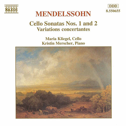 Play & Download Cello Sonatas Nos. 1 and 2 by Felix Mendelssohn | Napster