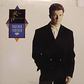 Dance Vault Mixes - Together Forever/I'll Never Set You Free by Rick Astley
