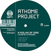 Play & Download A Feeling Of Care (Tre Nøtter Til Røyksopp) by Athome Project | Napster