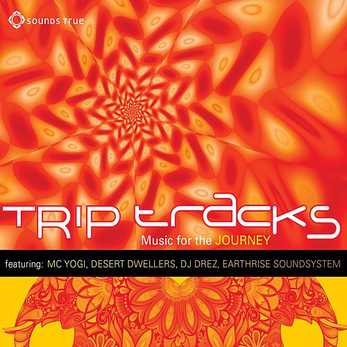 Play & Download Trip Tracks: Music for the Journey by Various Artists | Napster
