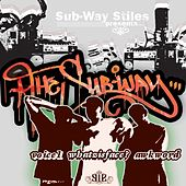 Sub-Way Stiles Presents: The Sub-Way Mixtape by Various Artists
