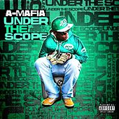 Play & Download Under the Scope by A-Mafia | Napster