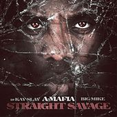 Play & Download Straight Savage by A-Mafia | Napster