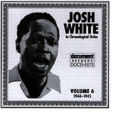 Josh White Vol. 6 (1944-1945) by Josh White