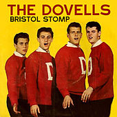 Play & Download Bristol Stomp by The Dovells | Napster