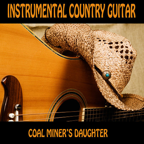 Instrumental Country Guitar: Coal Miner's Daughter by The O'Neill Brothers Group