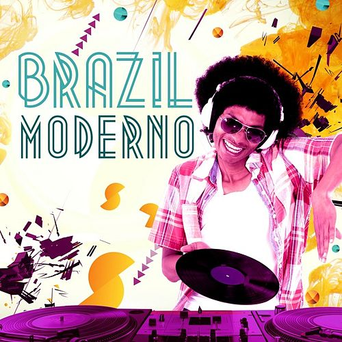Brazil Moderno by Various Artists