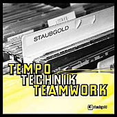 Play & Download Tempo Technik Teamwork by Various Artists | Napster