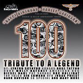 Play & Download Happy Birthday Harley Davidson - 100 - Tribute To A Legend by Various Artists | Napster