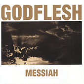 Play & Download Messiah by Godflesh | Napster